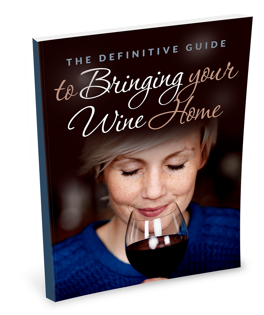 The Definitive Guide to bringing your wine home